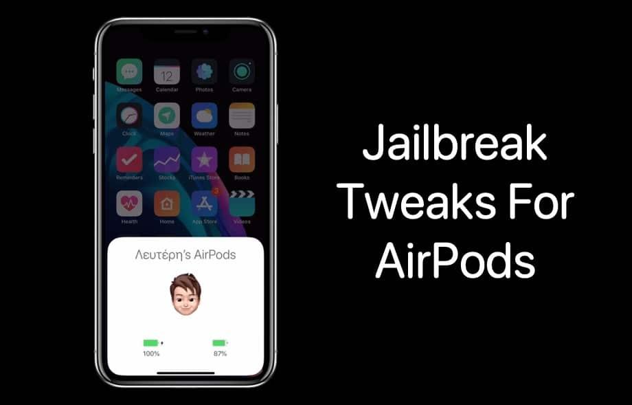 Jailbreak-tweaks-for-AirPods